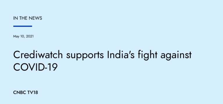Crediwatch supports India's fight against COVID-19